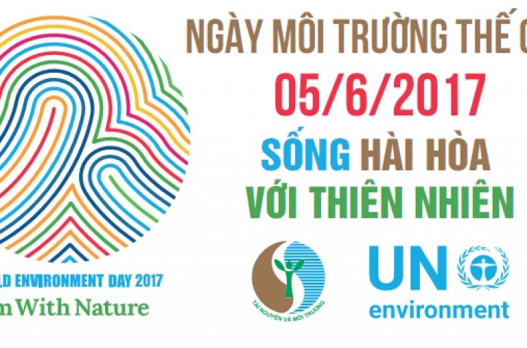 """Chủ đề Ngày Môi trường thế giới năm 2017: """"Sống hài hòa với thiên nhiên"""""""